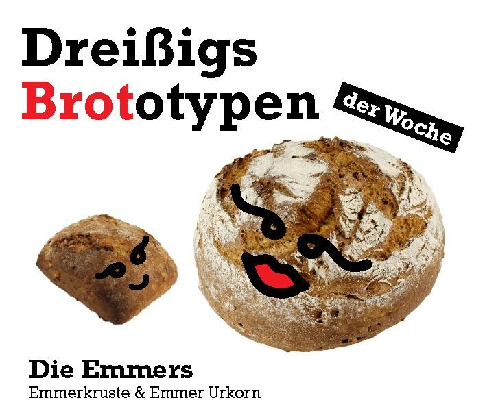 Die Emmers - Brototypen der Woche